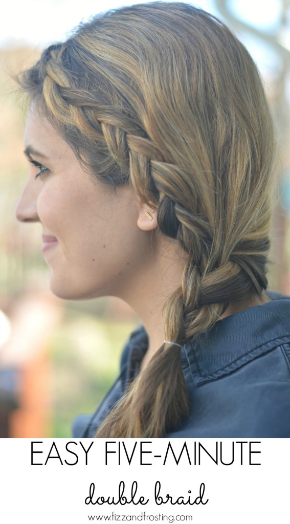 quick five minute double braid | www.fizzandfrosting.com